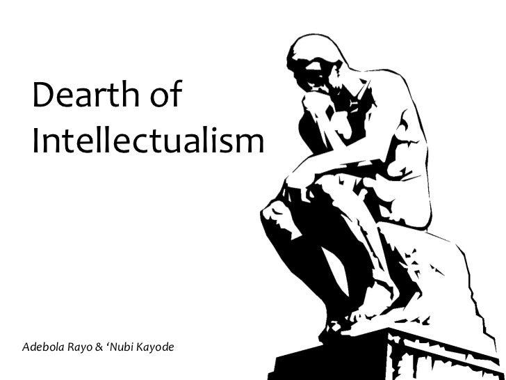 Dearth of IntellectualismAdebola Rayo & 'Nubi Kayode
