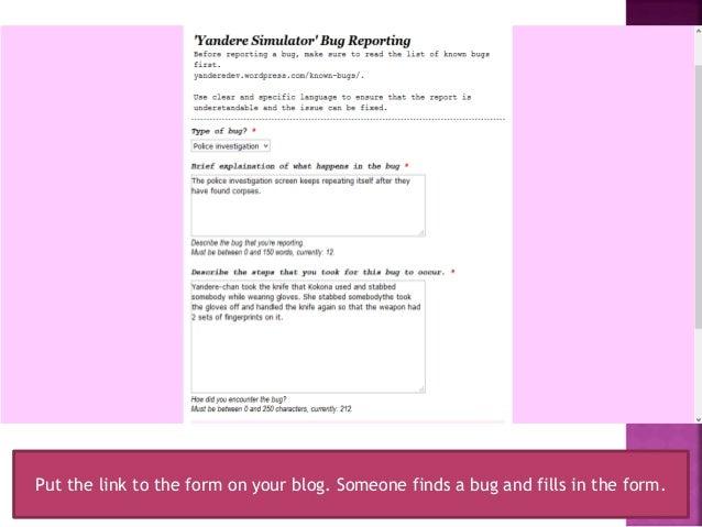 Yandere Simulator- Bug Reporting Forms