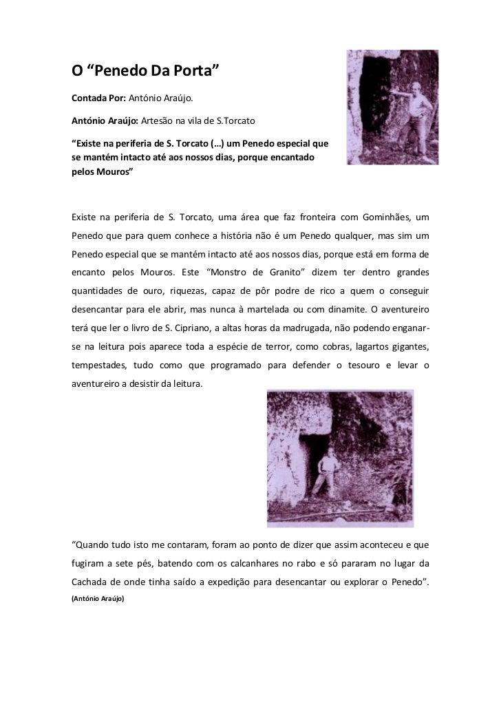 "4149090-147320O ""Penedo Da Porta""<br />Contada Por: António Araújo.<br />António Araújo: Artesão na vila de S.Torcato <br ..."