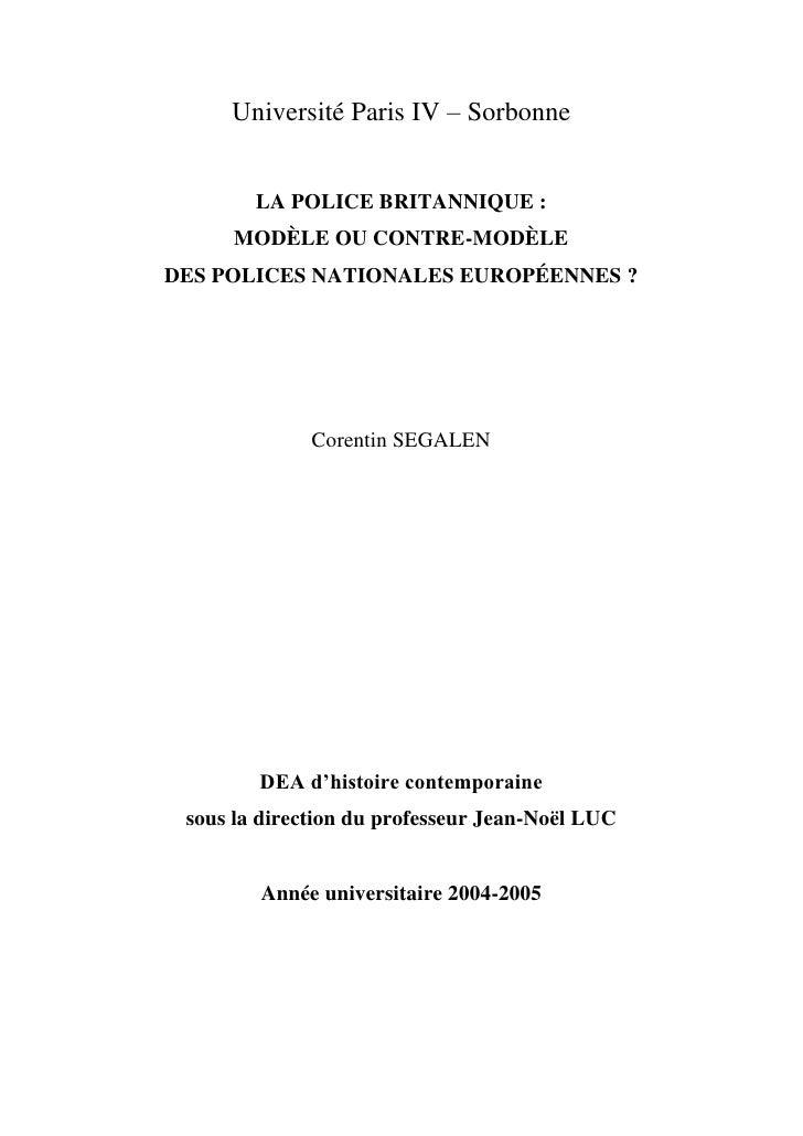 Université Paris IV – Sorbonne        LA POLICE BRITANNIQUE :      MODÈLE OU CONTRE-MODÈLEDES POLICES NATIONALES EUROPÉENN...
