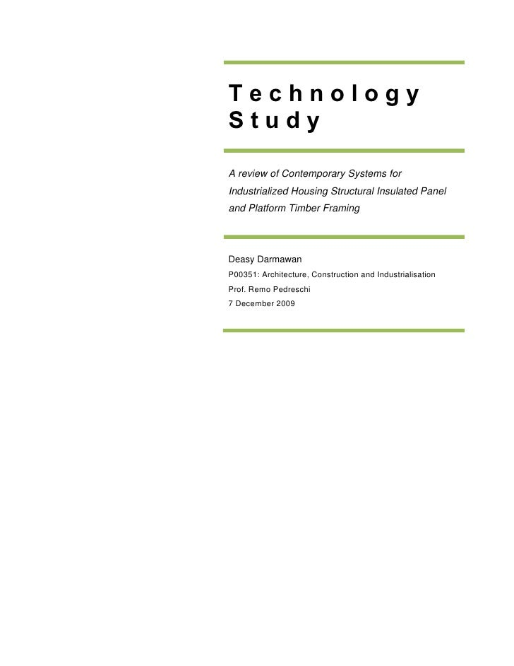 Technology Study  A review of Contemporary Systems for Industrialized Housing Structural Insulated Panel and Platform Timb...