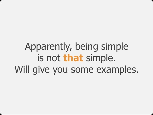 Apparently, being simple 