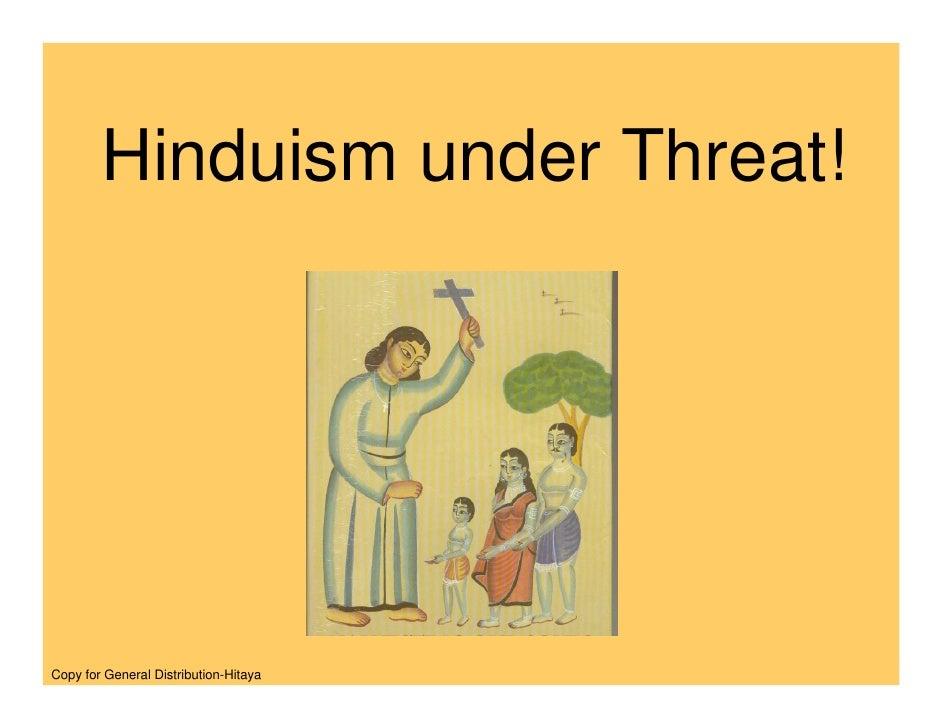 Hinduism under Threat!     Copy for General Distribution-Hitaya