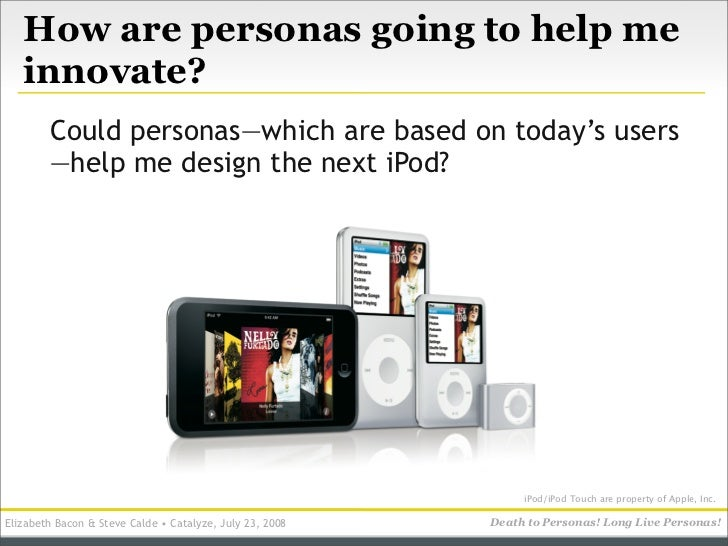 How are personas going to help me    innovate?         Could personas—which are based on today's users         —help me de...