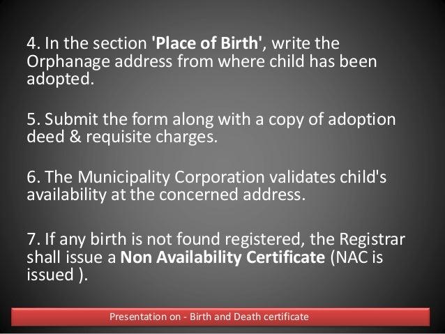 Death and birth certificate presentation on birth and death certificate 28 8 collect the non availability yadclub Choice Image