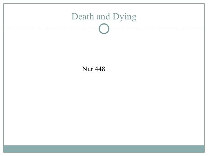 Death and Dying Nur 448