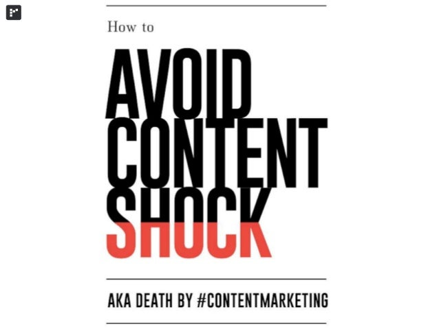Avoid Content Shock - Death by content marketing