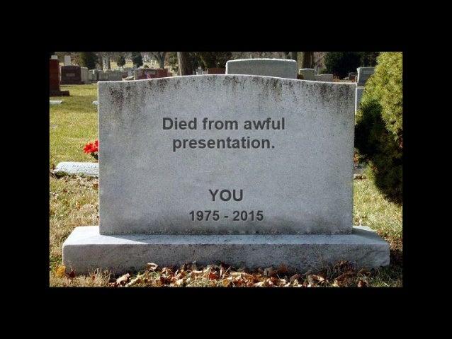 Death by powerpoint Slide 3