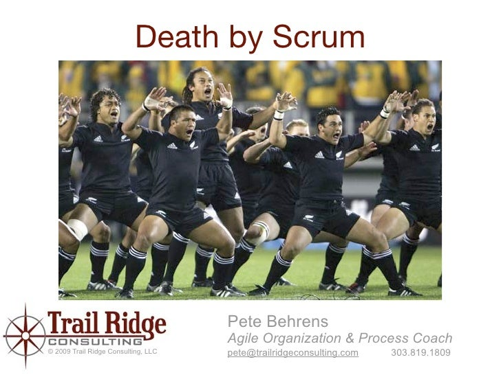 Death by Scrum                                          Pete Behrens                                      Agile Organizati...