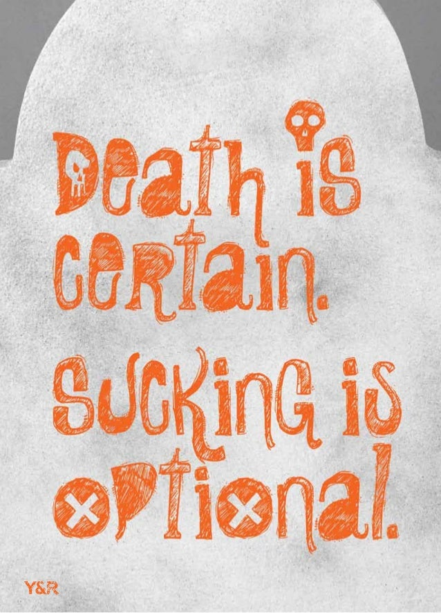 Death is certain