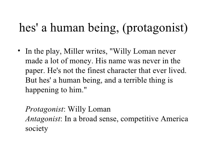 the protagonist in death of a salesman english literature essay Literature notes death of a salesman full glossary for death of a salesman essay questions about death of a salesman character list.