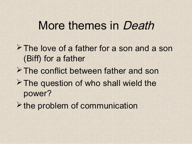 death of a salesman father son conflict
