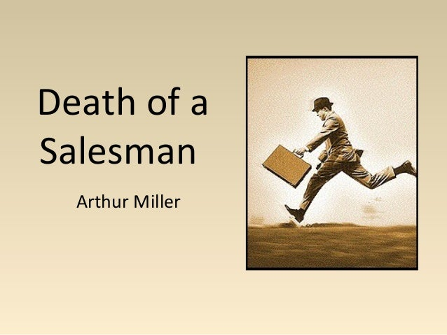 an independent reading project of death of a salesman by arthur miller Created by: ozomatli zárate death of a salesman by arthur miller stopmotion independent reading project ms johnson: honors english 10, 1a.