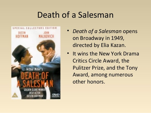 drama essay on the death of a salesman Read this essay on drama reaction of death of a salesman come browse our large digital warehouse of free sample essays get the knowledge you need in order to pass your classes and more.