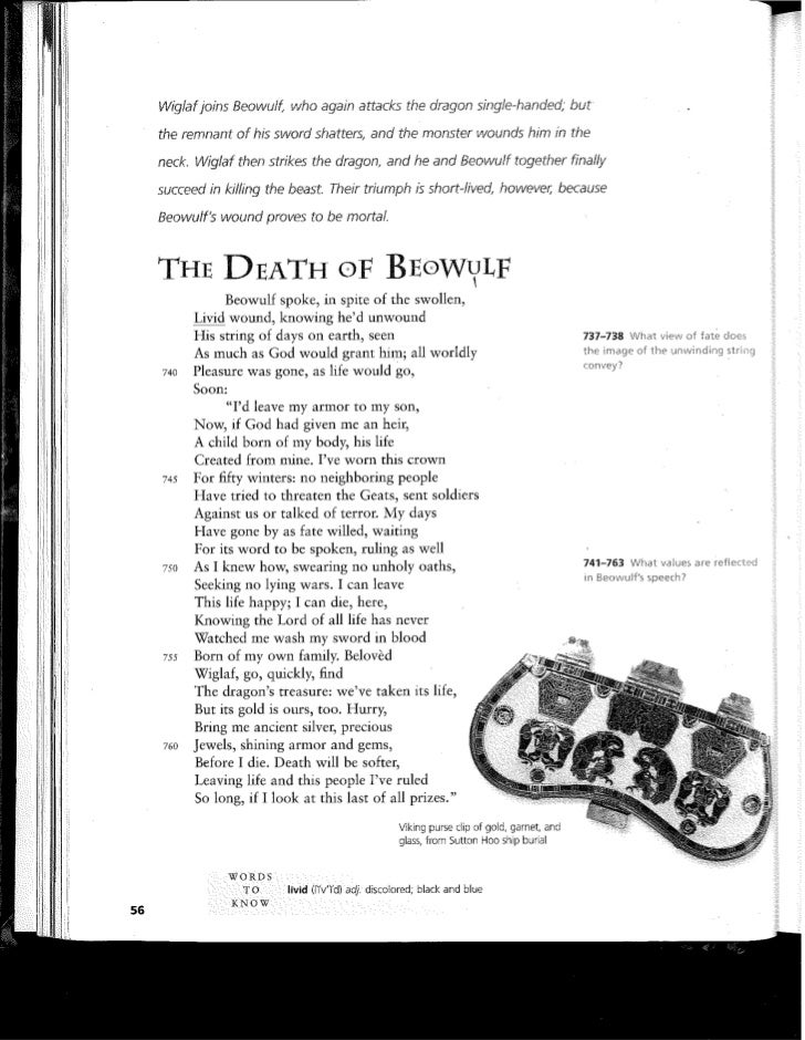 death of beowulf The messenger envisions the joy of the geats' enemies upon hearing of the death of beowulf he also says that no man shall ever have the treasure for which beowulf fought wiglaf and.