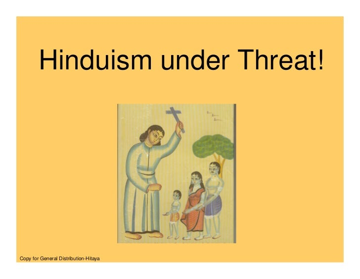 Hinduism under Threat!     Copy for General Distribution-Hitaya
