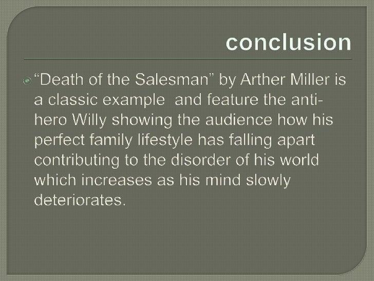 conclusion of death of a salesman Muerte de un viajante o la muerte de un vendedor [1] (en inglés: death of a salesman) es una obra teatral del dramaturgo y escritor arthur miller.