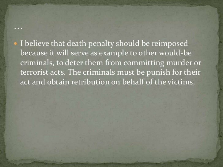 deterrence death penalty essay The death penalty has been a controversial issue for many years it was established centuries ago and has been accepted by society it was put into place to punish those who had committed an offense against laws of the institution that was in.
