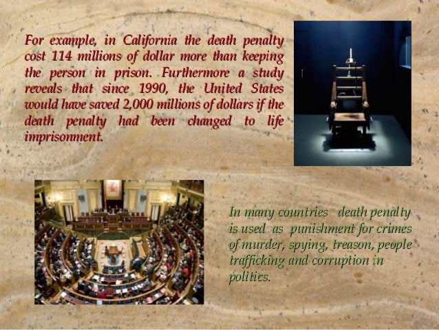 death penalty life prison essay Death penalty is it really necessary essays: over 180,000 death penalty the cases in with a life in prison without parole penalty averages around life without parole death penalty vs life imprisonment illegal searches of prisoners and those on parole and probation.
