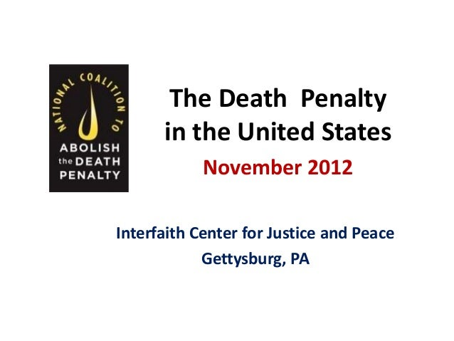 The Death Penalty      in the United States            November 2012Interfaith Center for Justice and Peace            Get...
