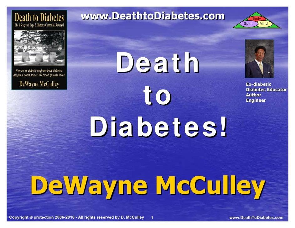 Death to   Death to                          www.DeathtoDiabetes.com                                Body   Diabetes   Diab...