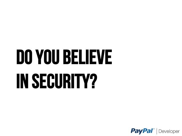 DO YOU BELIEVE IN SECURITY?