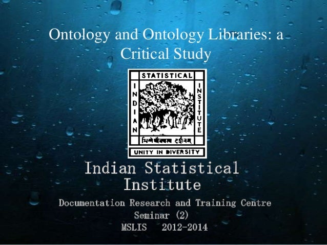 Ontology and Ontology Libraries: a Critical Study