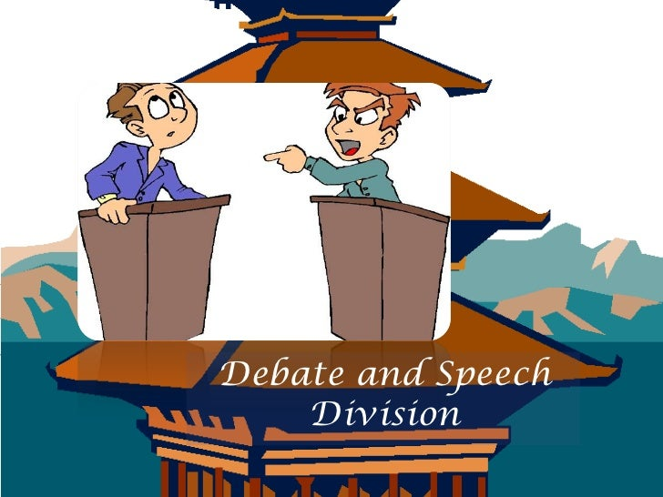 Debate and Speech    Division