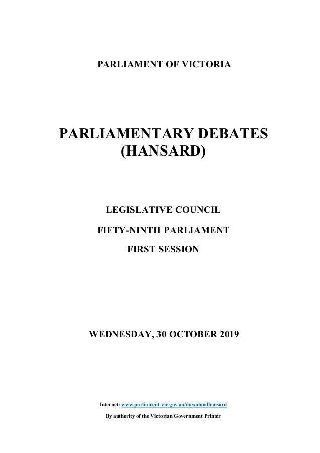 PARLIAMENT OF VICTORIA PARLIAMENTARY DEBATES (HANSARD) LEGISLATIVE COUNCIL FIFTY-NINTH PARLIAMENT FIRST SESSION WEDNESDAY,...