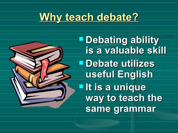 Debate For Efl Classrooms. Classroom Debate Format