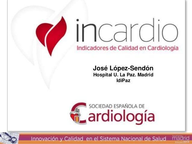 Título Autor José López-Sendón Hospital U. La Paz. Madrid IdiPaz