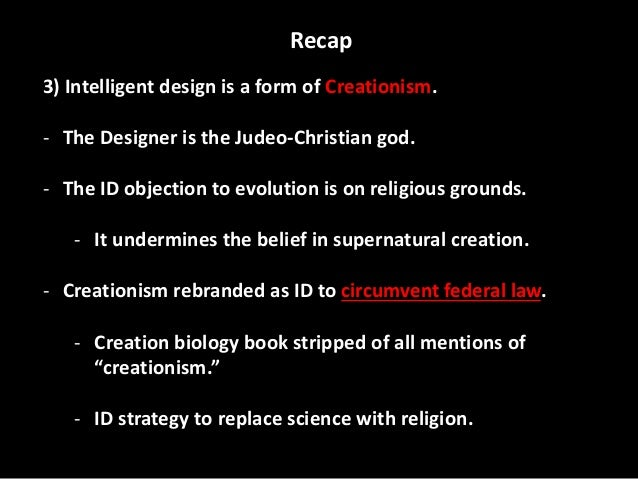 evolution vs intelligent design research paper After a summer of heated but inconclusive wrangling, on october 18, 2004 the dover school board passed, by a vote of six to three, a resolution that read:  students will be made aware of gaps/problems in darwin's theory and of other theories of evolution including, but not limited to, intelligent design.