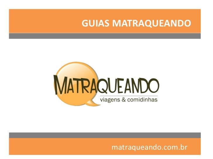 GUIAS MATRAQUEANDO    matraqueando.com.br