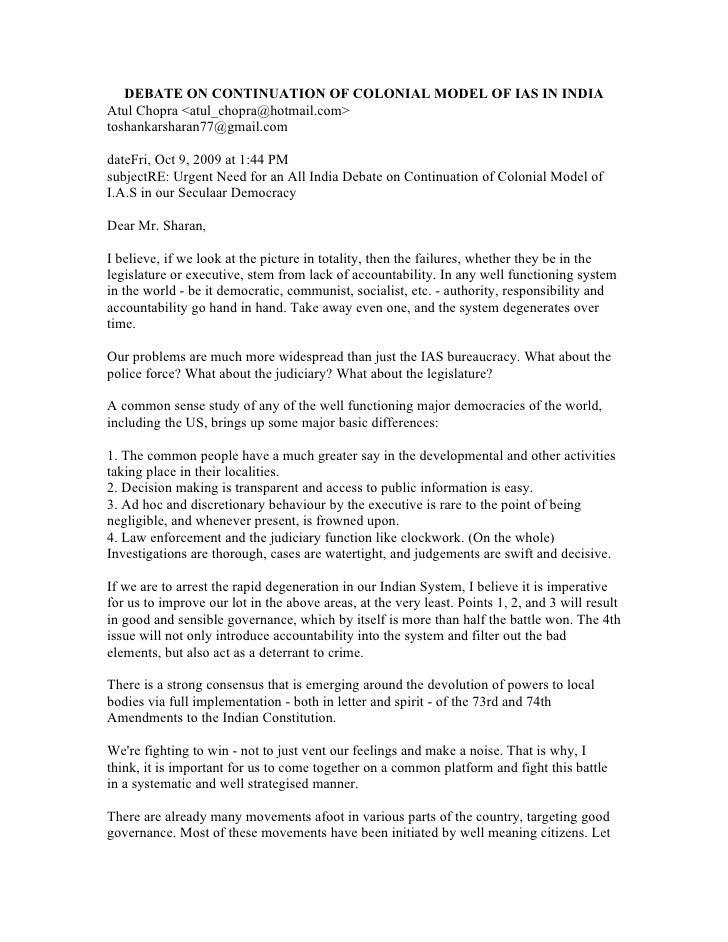 DEBATE ON CONTINUATION OF COLONIAL MODEL OF IAS IN INDIA Atul Chopra <atul_chopra@hotmail.com> toshankarsharan77@gmail.com...