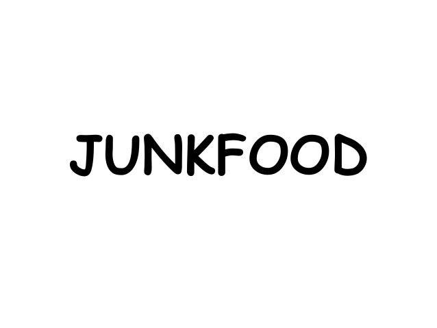 Debate on junkfood