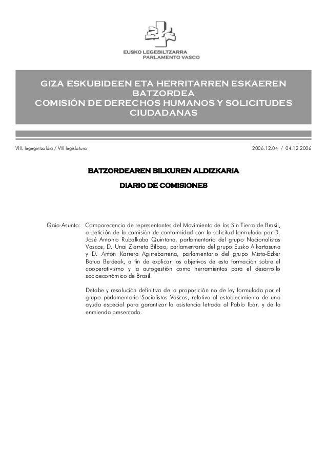 GIZA ESKUBIDEEN ETA HERRITARREN ESKAEREN BATZORDEA COMISIÓN DE DERECHOS HUMANOS Y SOLICITUDES CIUDADANAS BATZORDEAREN BILK...