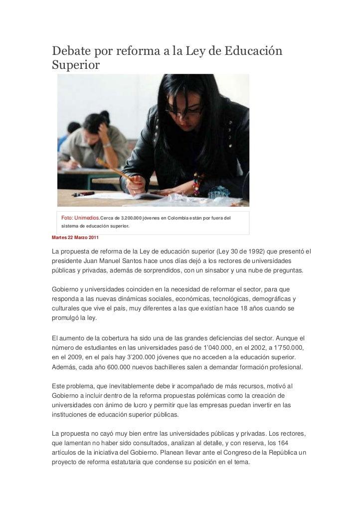 Debate por reforma a la Ley de Educación Superior<br />Foto: Unimedios.Cerca de 3.200.000 jóvenes en Colombia están por fu...