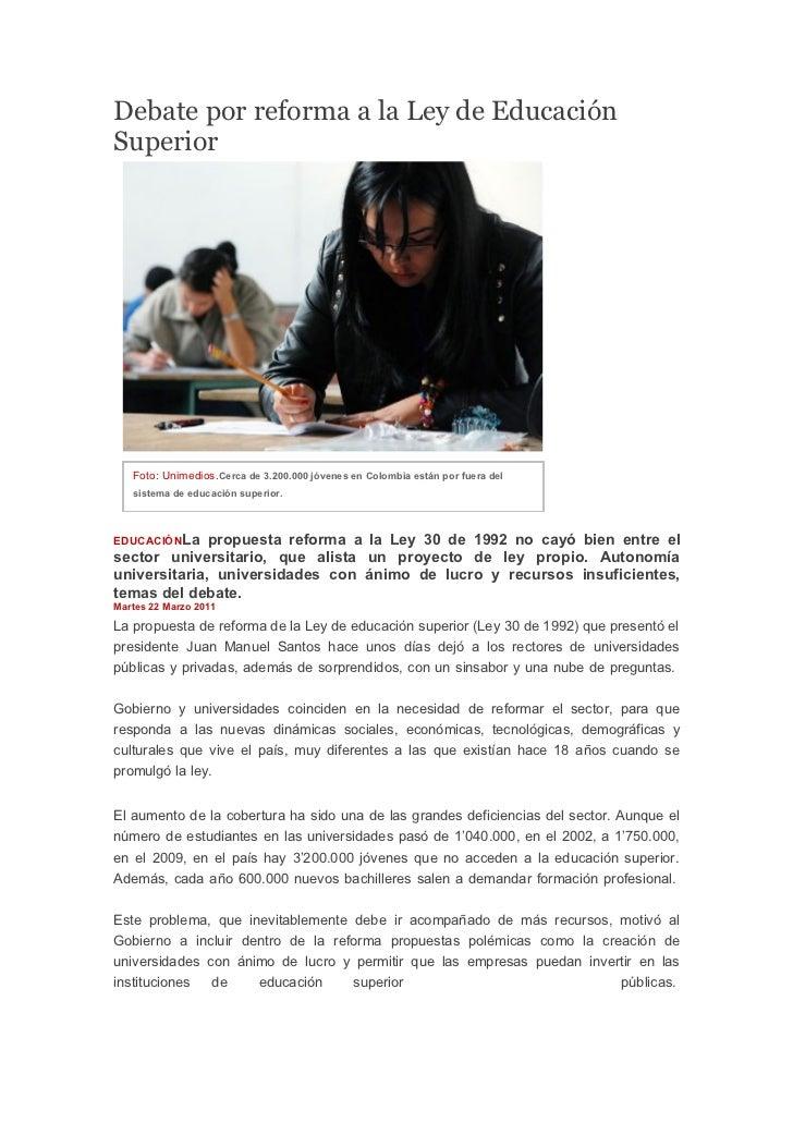 Debate por reforma a la Ley de EducaciónSuperior   Foto: Unimedios.Cerca de 3.200.000 jóvenes en Colombia están por fuera ...
