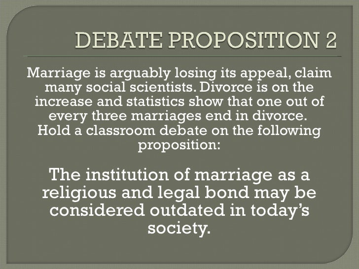 marriage is an outdated institution debate