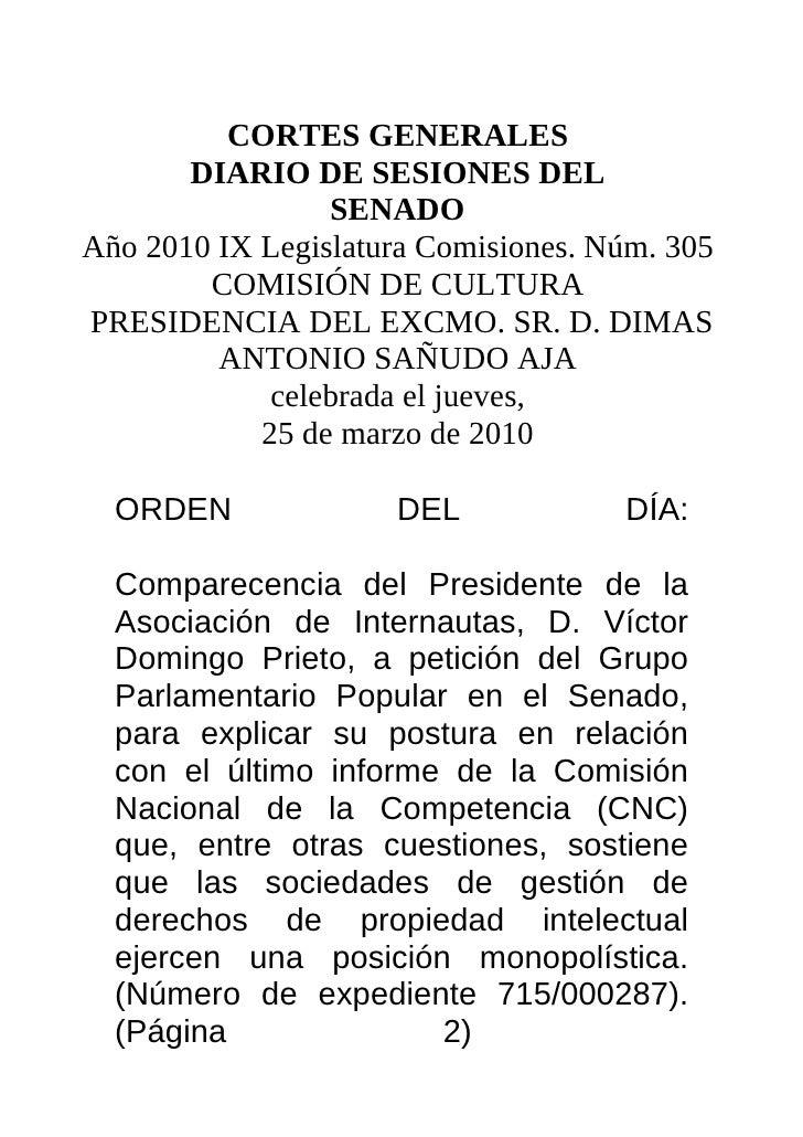 CORTES GENERALES        DIARIO DE SESIONES DEL                  SENADO Año 2010 IX Legislatura Comisiones. Núm. 305       ...