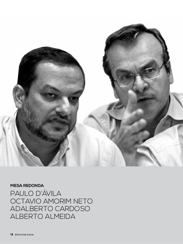 INTELIGÊNCIAI N S I G H T 1616 mesa redonda Paulo d'ávila octavio amorim neto adalberto cardoso alberto almeida situation ...