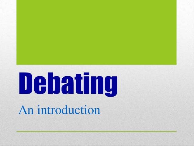 Debating An introduction