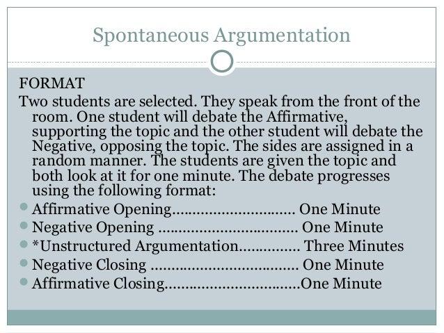 9  Spontaneous Argumentation FORMAT. Debating methodology in the classroom
