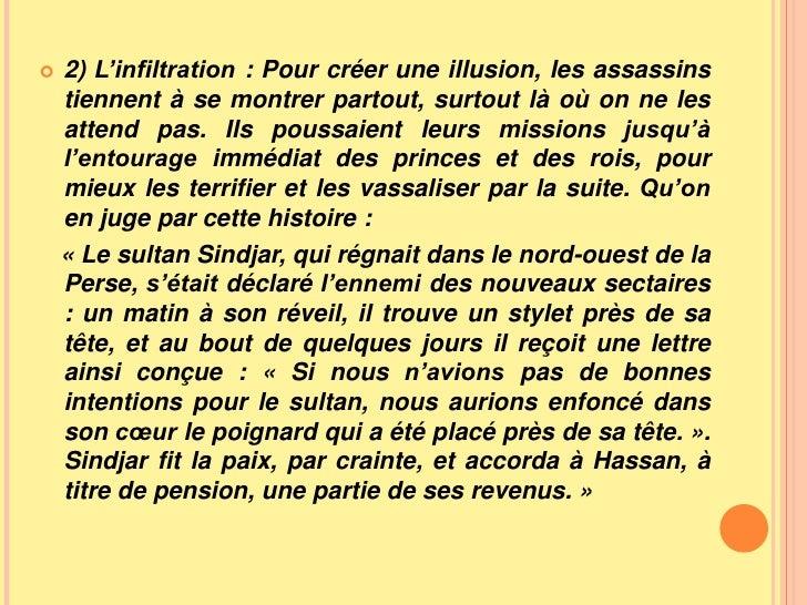 2)L'infiltration : Pour créer une illusion, les assassins tiennent à se montrer partout, surtout là où on ne les attend p...