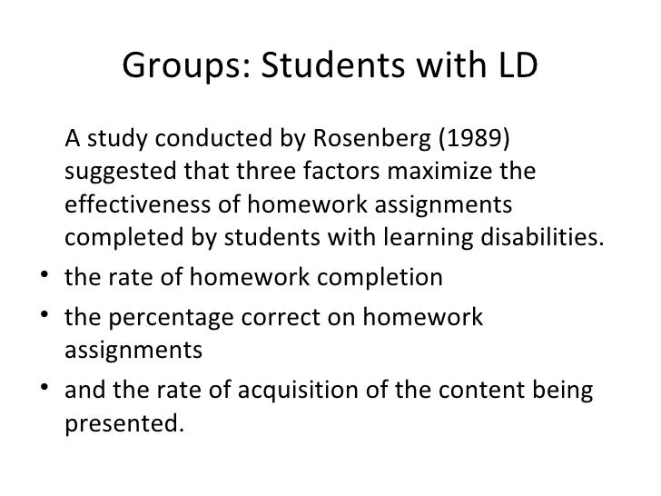 Groups: Students with LD <ul><li>A study conducted by Rosenberg (1989) suggested that three factors maximize the effective...