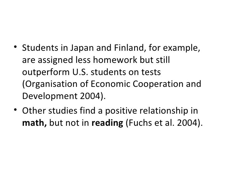 <ul><li>Students in Japan and Finland, for example, are assigned less homework but still outperform U.S. students on tests...