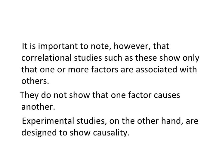 <ul><li>It is important to note, however, that correlational studies such as these show only that one or more factors are ...