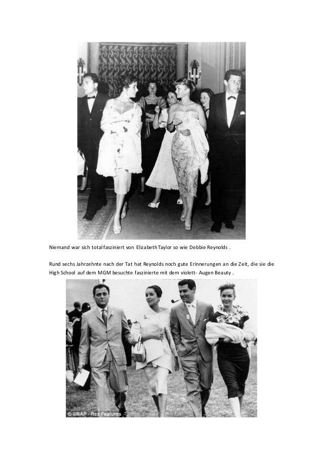 Niemand war sich totalfasziniert von ElizabethTaylor so wie Debbie Reynolds . Rund sechs Jahrzehnte nach der Tat hat Reyno...