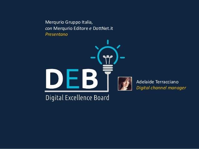 Merqurio Gruppo Italia, con Merqurio Editore e DottNet.it Presentano Adelaide Terracciano Digital channel manager