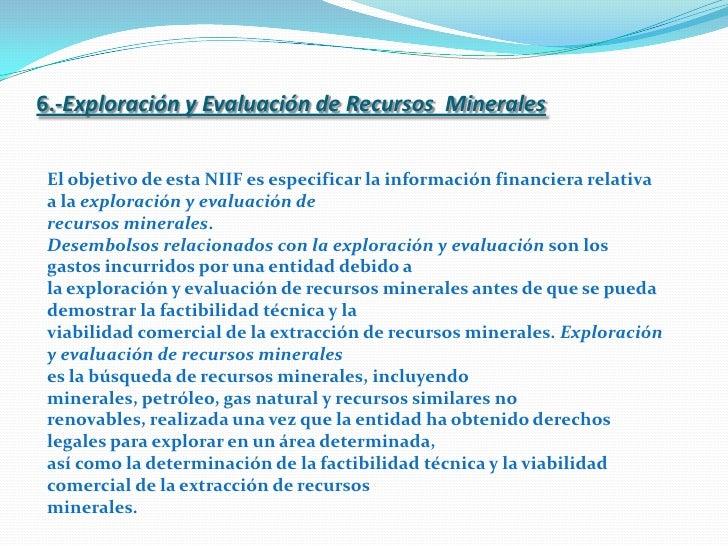 6.-Exploración y Evaluación de Recursos  Minerales                                                   <br />El objetivo de ...